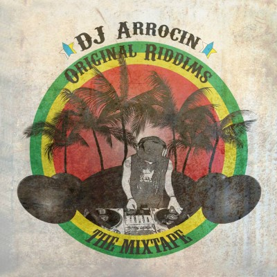 Dj-Arrocin-Delantera_Original-riddims-the-mixtape-21014